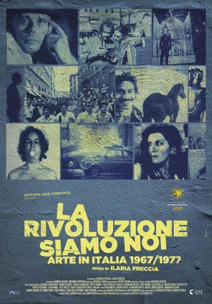 """Proiezione """"La rivoluzione siamo noi (Arte in Italia 1967/1977)"""""""